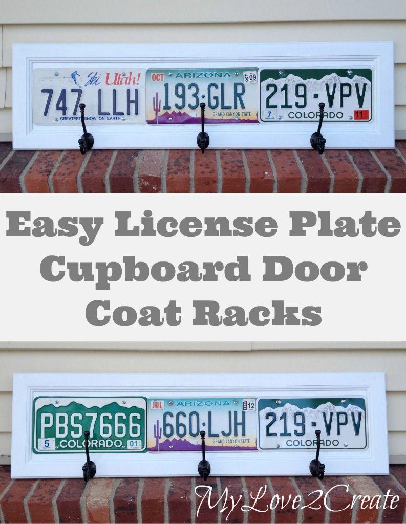 Repurpose your old cupboard doors into License Plate Coat Racks. An Easy fun and useful DIY project! & License Plate Coat Racks | Cupboard doors Coat racks and License plates