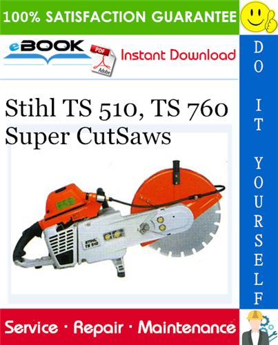Stihl Ts 510 Ts 760 Super Cutsaws Service Repair Manual Repair Manuals Stihl Repair