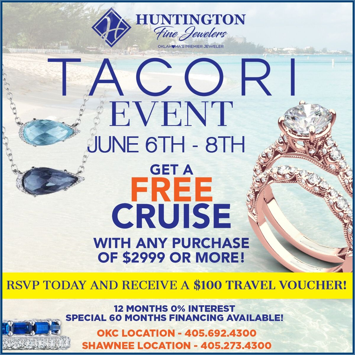 12 Months 0 Interest Special 60 Months Financing Available Rsvp Today And Receive A 100 Travel Voucher Join Us For Our Tacori Ev Event Tacori Special