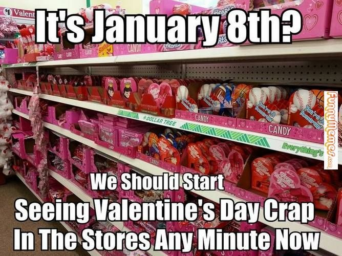 Funny memes Valentines day crap...