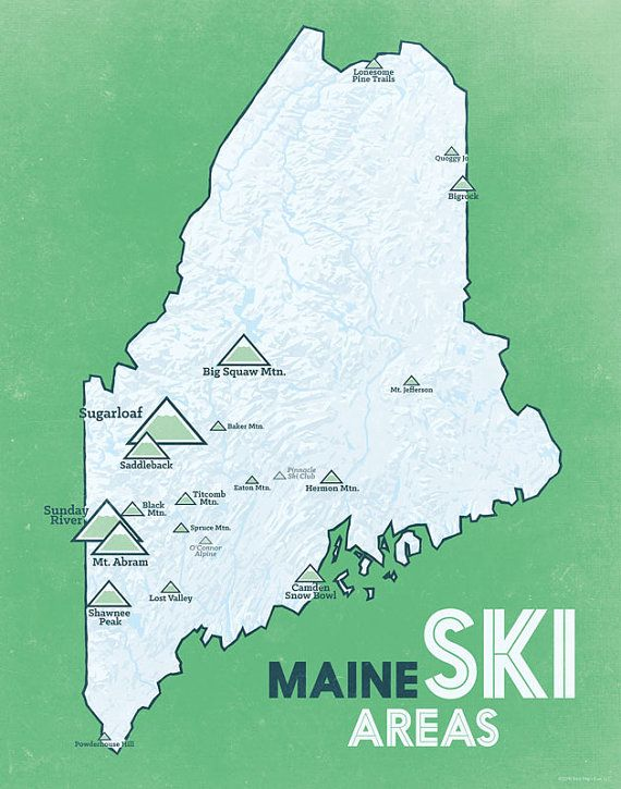 Maine Ski Resorts Map 11x14 Print | Shredding the gnar | Pinterest