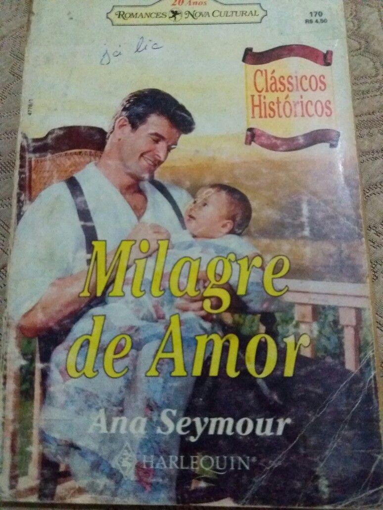 Milagre De Amor Classicos Historicos Ana Seymour Romances Da