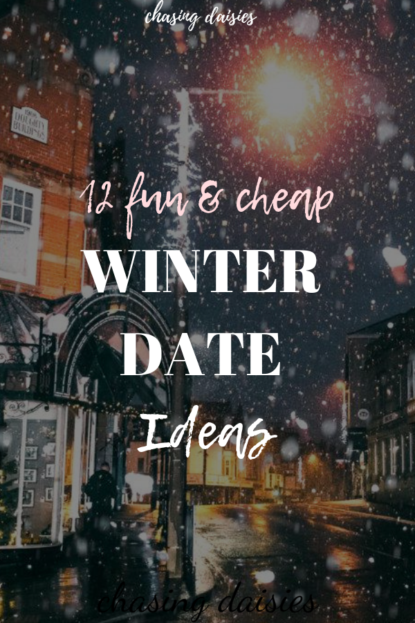 12 Tried and True Winter Date Ideas For Couples