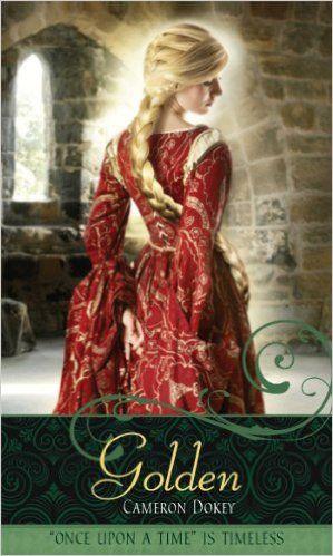 Golden - Cameron Dokey: Um reconto de Rapunzel. A retelling of Rapunzel #fairytales