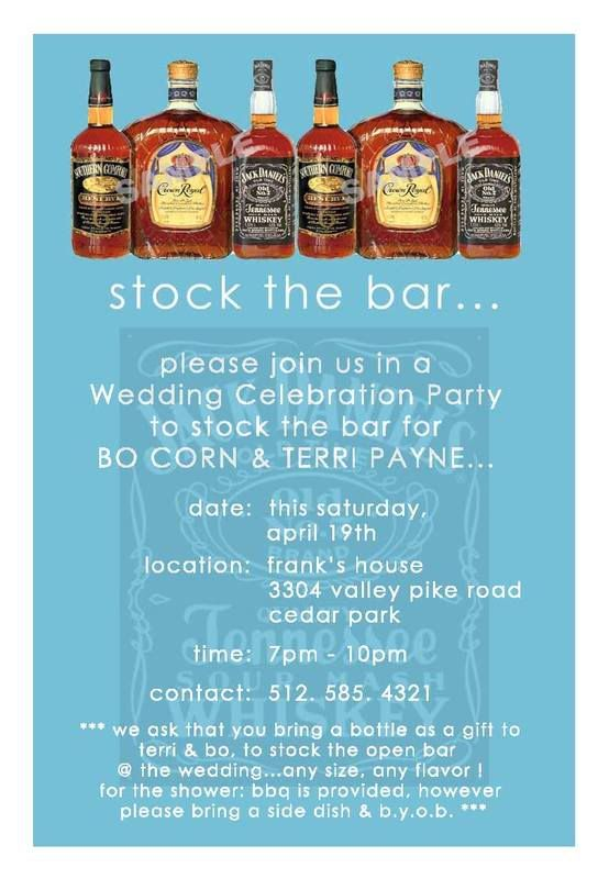 cool idea cuz i really dont wanna pay 400 bucks for an open bar so, Party invitations