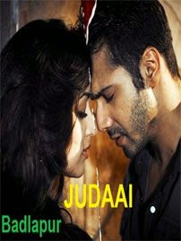 Hindi HD Video Songs Free Download for Mobile: Judaai - Badlapur