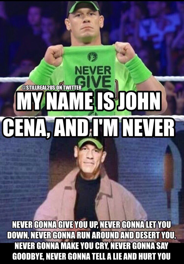 He S Never Gonna Give You Up Wwe Funny Wrestling Memes Wwe Memes