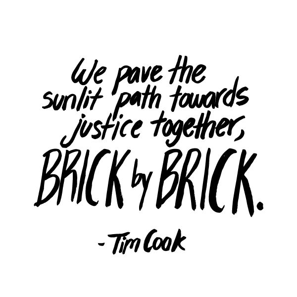 """Motivating handwritten quote from Apple's CEO Tim Cook. He publicly came out for the first time saying """"I'm proud to be gay"""" in an effort to inspire and console those who suffer because of their sexuality or struggle with their identity. This statement, he said, was """"his brick."""""""