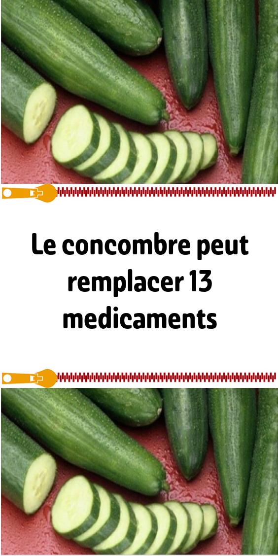 Le concombre peut remplacer 13 medicaments (avec images ...