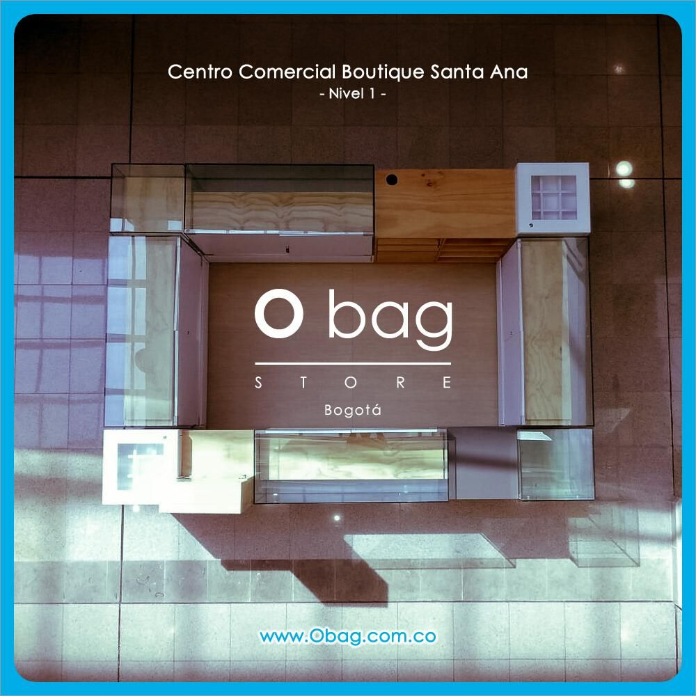 Encuéntranos en el Centro Comercial Boutique Santa Ana - Nivel 1 (Bogotá, Colombia )  www.Obag.com.co