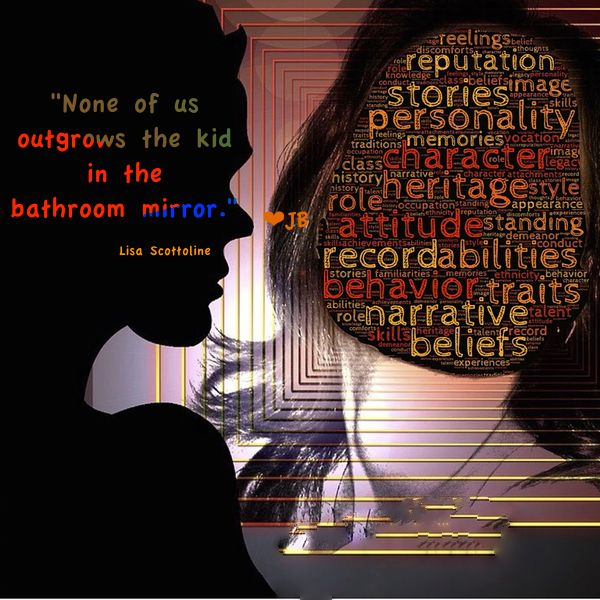 None of us outgrows the kid in the bathroom mirror.