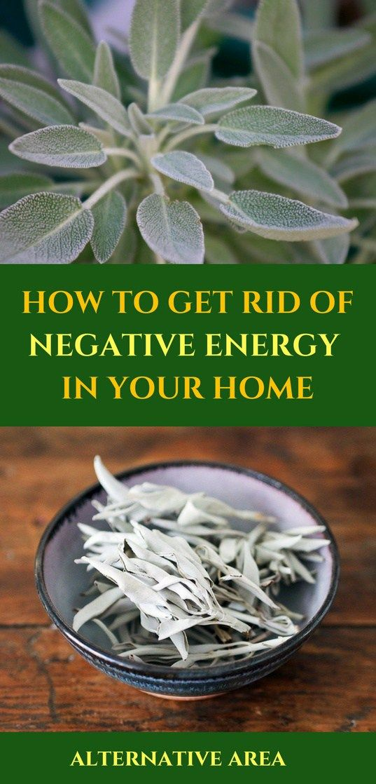 How To Get Rid Of Negative Energy In Your Home Via Http Www Care2 C2c Groups Disc Html Gpp 28647 Pst 1979179