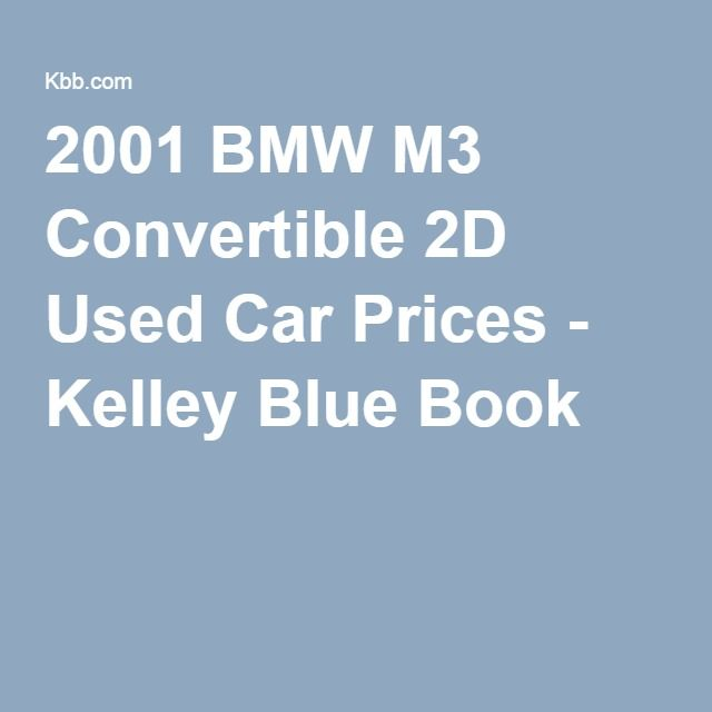 2001 BMW M3 Convertible 2D Used Car Prices
