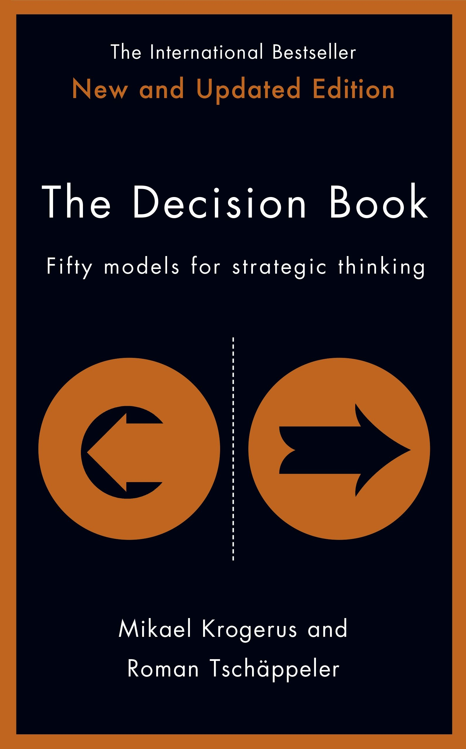 The Decision Book Fifty Models for Strategic Thinking in