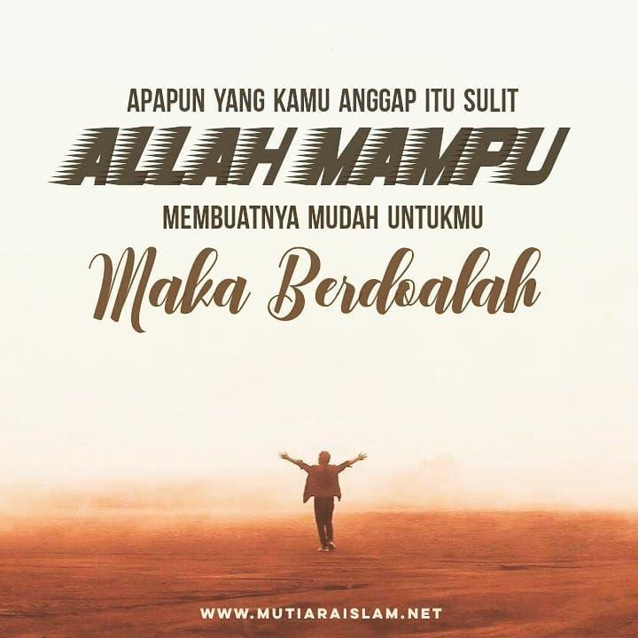 Allah Mampu Quotes Kajian Islam Nasehat Tausiyah Dakwah