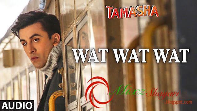 Wat Wat Wat - Tamasha - Ranbir Kapoor, Deepika Padukone ...