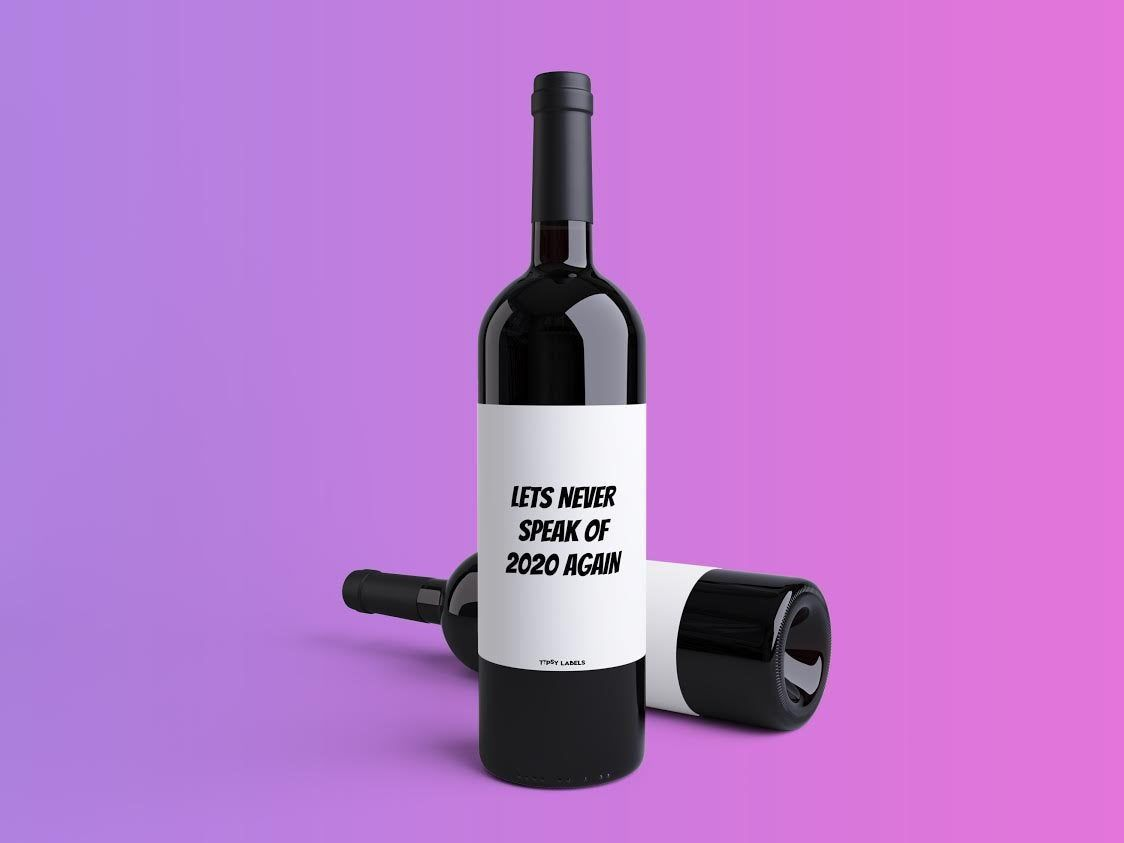 Lets Never Speak Of 2020 Again 2020 Gift Funny 2020 Gift Etsy In 2020 Funny Wine Labels Birthday Wine Label Wine Label