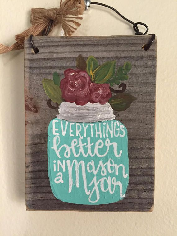 Mason Jar Reclaimed Hand Lettered Wood Sign - Southern Decor - Wire ...