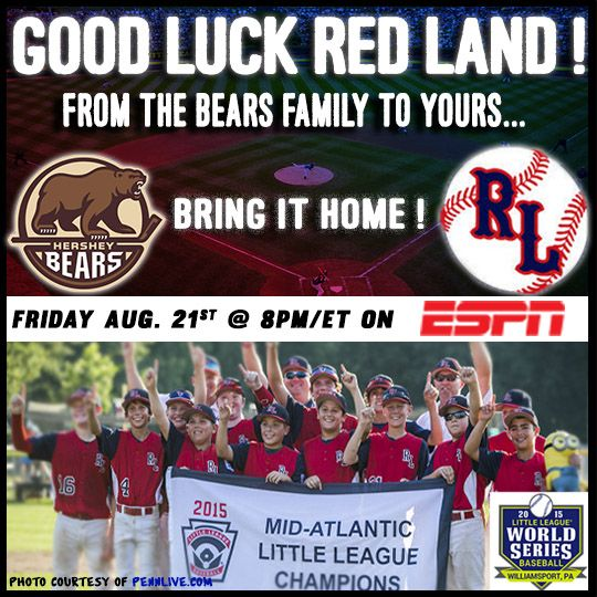 Best Of Luck The Red Land Little League Team Representing Central Pa And The Mid Atlantic Region In T Little League The Bear Family Washington Capitals Hockey