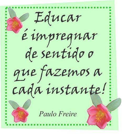 Paulo Freire Frases Ensinar Aprender Educación Paulo Freire