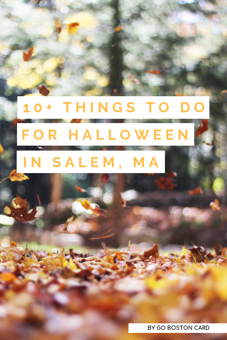 10+ Things to Do in Salem Massachusetts for Halloween