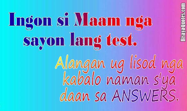 Teacher Knows | Bisaya Quotes | Bisaya quotes, Quotes, Words