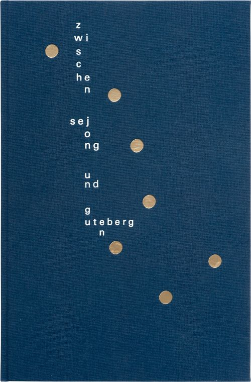 Institut für Buchkunst – gutenberg galaxy between Sejong and Gutenberg