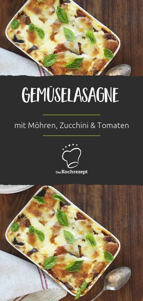 Gemüselasagne Möhren Zucchini Tomaten In dieser Lasagne ist Gemüse satt Eine köstliche Käseschicht ist der krönende Abschluss So zubereitet...