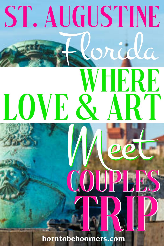 St Augustine Fl Couples Vacation Romantic Travel Florida Travel Travel Usa