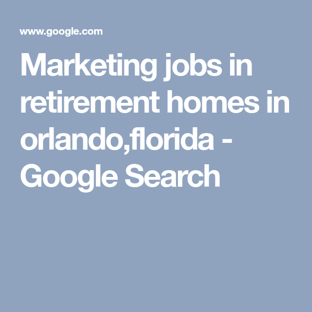 Awesome Orlando Fl Houses For Rent Apartments: Marketing Jobs In Retirement Homes In Orlando,florida
