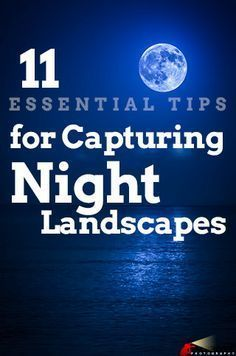 Photo of Capturing beautiful landscapes at night isn't