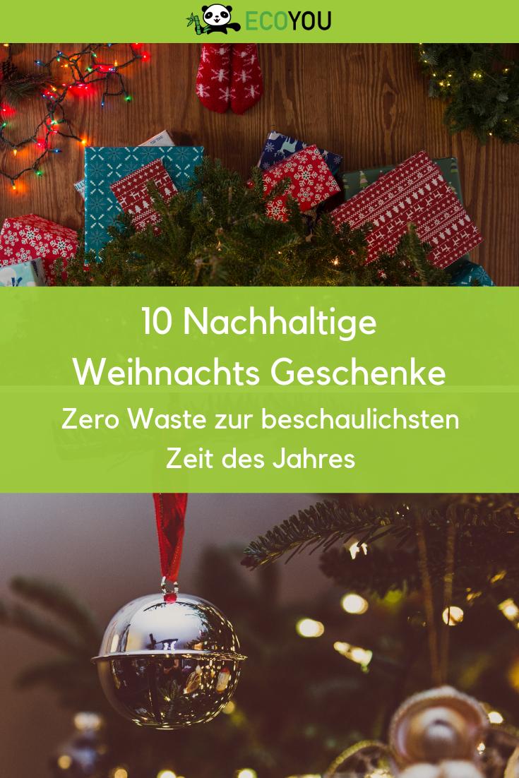 Tipps Weihnachtsgeschenke.10 Nachhaltige Weihnachtsgeschenke Originell Und Sinnvoll 2019