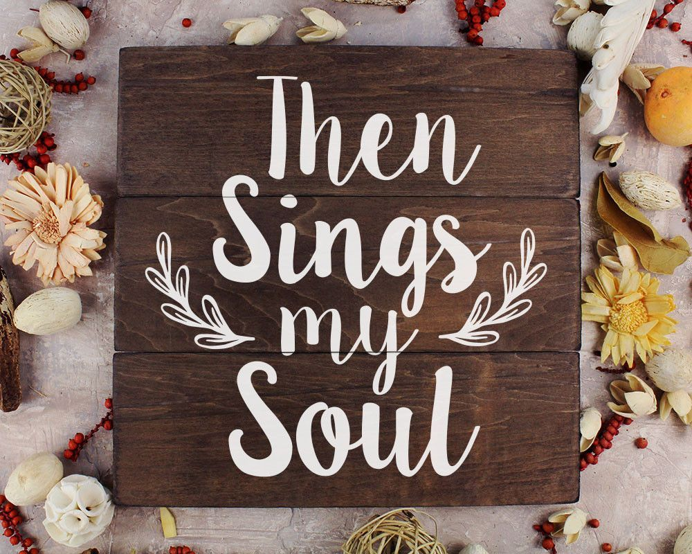 then sings my soul rustic home decor rustic kitchen wall decor