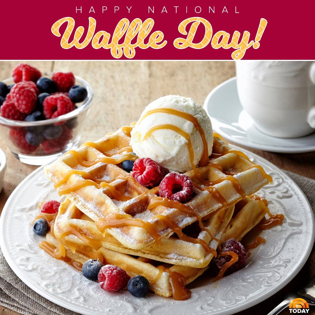 """TODAY on Twitter: """"We know what we're having for breakfast! #NationalWaffleDay https://t.co/nlqx27DZgR"""""""