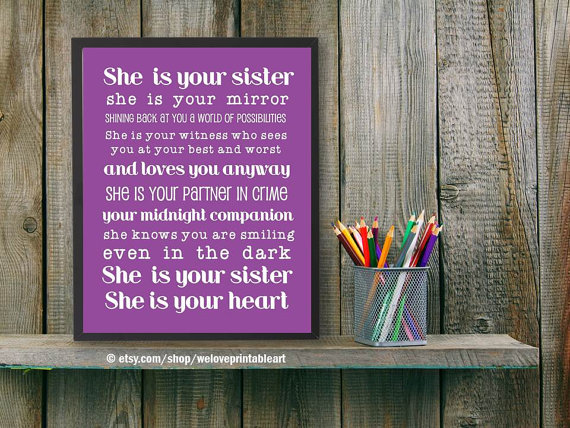 Best Friend, Sister Gift Idea, She Is Your Sister, Sister Quote