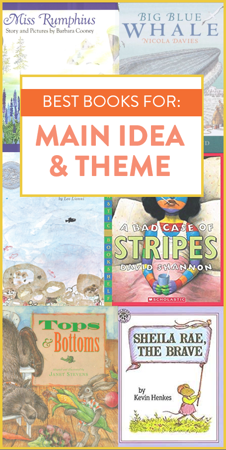 These Are Some Of My Favorite Picture Books To Teach Main Idea And Theme I Use These Read Alouds In A Teaching Main Idea First Grade Books Third Grade Reading