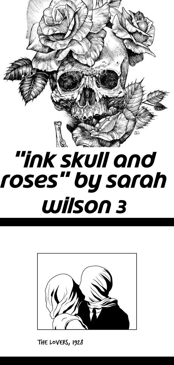 """ink skull and roses"" by sarah wilson 3"