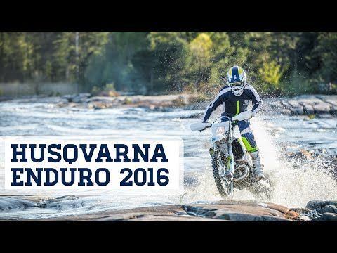 Husqvarna Enduro Model Range 2016 Youtube Motorcycle