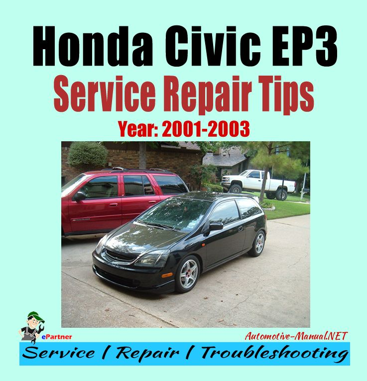 Honda Civic Ep3 2001 2003 Service Repair Tips Honda Civic Honda Service Honda