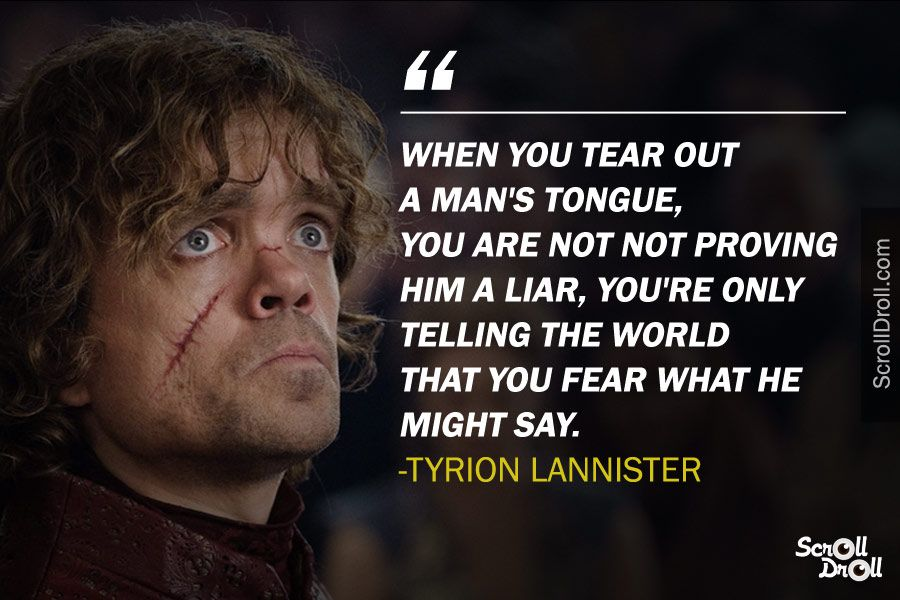33 Quotes From Tyrion That Make Him The Most Loved Got Character