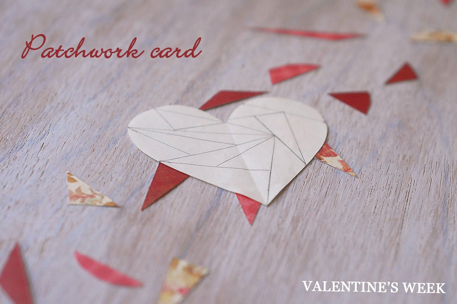 PAPER PATCHWORK VALENTINE'S DAY CARD   SAS does ...: PAPER PATCHWORK VALENTINE'S DAY CARD