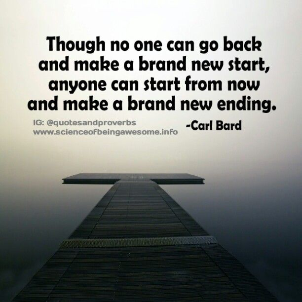 Make A Brand New Ending Quotes Sayings Inspirational Gorgeous Inspirational Proverbs
