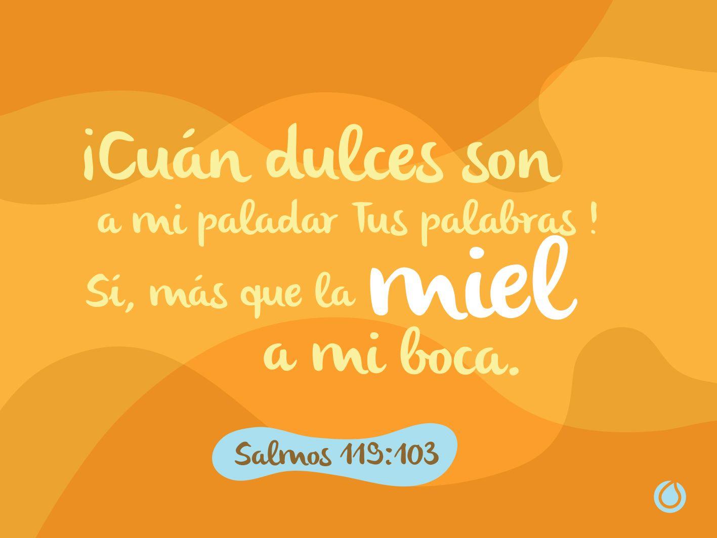Salmos 119:103 | Salmos, Salmo 119, Palabra de vida