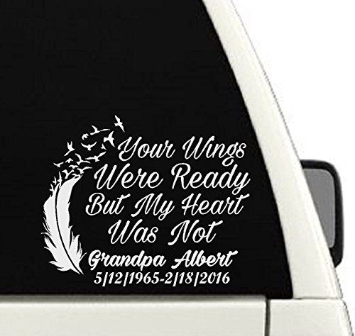 Your Wings Were Ready But My Heart Was Not Memorial Car Decal In - Vinyl decals for my car