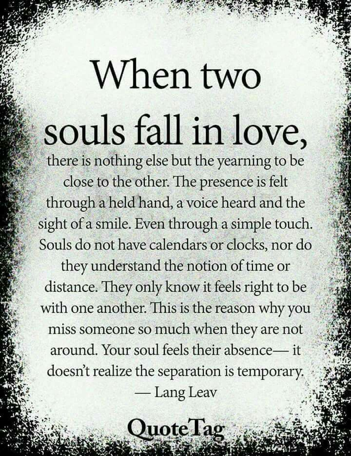 Tt When Two Souls Fall In Love Love Quotes For Him Romantic Soulmate Love Quotes Romantic Love Quotes