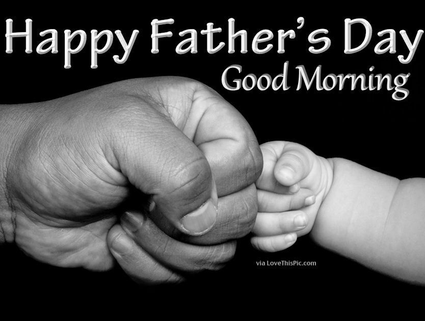 Image result for good morning fathers day images