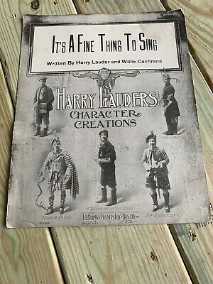 Details about It's A Fine Thing To Sing Harry Lauders 1921 Vintage sheet Music #vintagesheetmusic