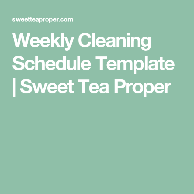 Weekly cleaning schedule template sweet tea proper life hacks weekly cleaning schedule template sweet tea proper pronofoot35fo Images