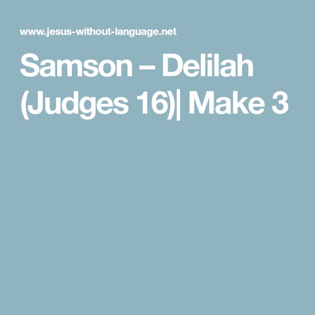 Samson Delilah Judges 16 On Set Language Long Hair Styles