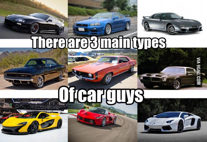 3 types of car guys #cars #import #muscle #exotic | racing memes